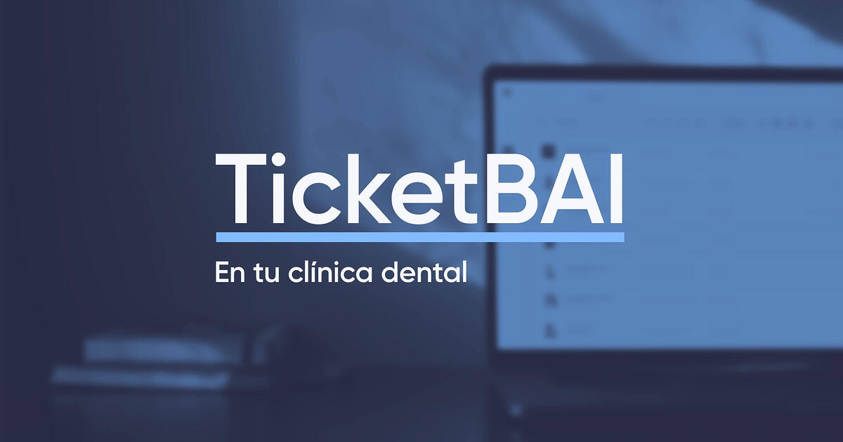 TicketBAI en tu clínica dental